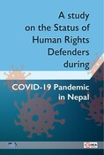 A Study on the Situation of Human Rights Defenders during COVID-19 Pandemic in Nepal_2077